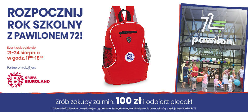 Rozpocznij rok szkoly z Pawilonem 72! Mamy dla Was plecaki i inne atrakcje.